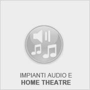 Impianti audio e home theatre